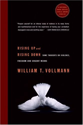 Rising Up and Rising Down: Some Thoughts on Violence, Freedom and Urgent Means 9780060548193