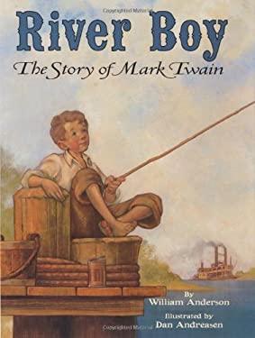 River Boy: The Story of Mark Twain
