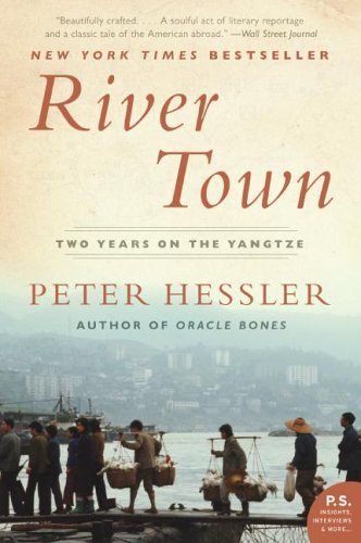River Town: Two Years on the Yangtze 9780060855024