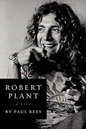Robert Plant: A Life 22068522