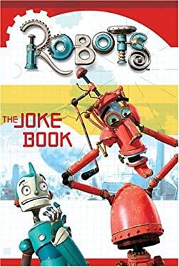 Robots: The Joke Book