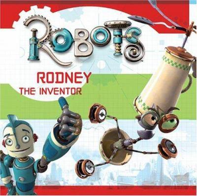 Robots: Rodney the Inventor