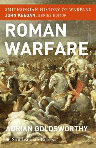 Roman Warfare (Smithsonian History of Warfare)