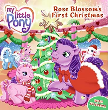Rose Blossom's First Christmas [With Stickers]