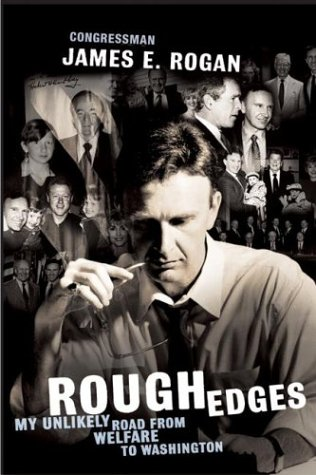 Rough Edges: My Unlikely Road from Welfare to Washington 9780060580599