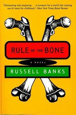 Rule of the Bone: Novel, a