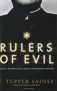 Rulers of Evil: Useful Knowledge about Governing Bodies 9780066210834