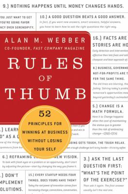 Rules of Thumb: 52 Truths for Winning at Business Without Losing Your Self
