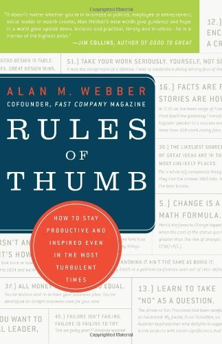 Rules of Thumb: How to Stay Productive and Inspired Even in the Most Turbulent Times 9780061721847