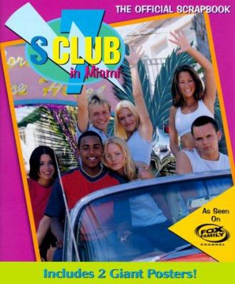 S Club 7 in Miami: The Official Scrapbook