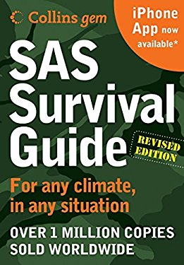 SAS Survival Guide: For Any Climate, for Any Situation 9780061992865