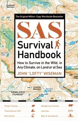 SAS Survival Handbook: How to Survive in the Wild, in Any Climate, on Land or at Sea 9780060578794