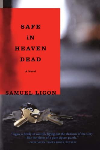 Safe in Heaven Dead