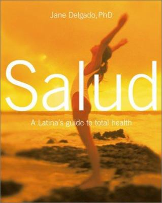 Salud Spec Mkts: A Latina's Guide to Total Health