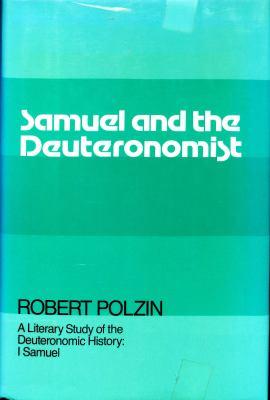 Samuel and the Deuteronomist: 1 Samuel