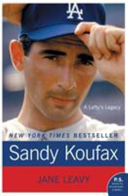 Sandy Koufax: A Lefty's Legacy 9780061779008