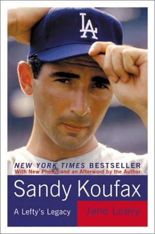 Sandy Koufax: A Lefty's Legacy 9780060933296
