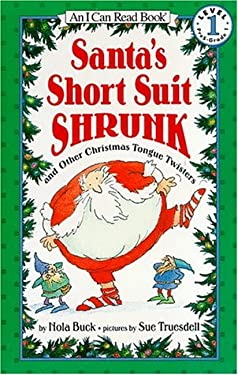 Santa's Short Suit Shrunk: And Other Christmas Tongue Twisters