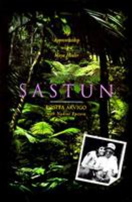 Sastun: One Woman's Apprenticeship with a Maya Healer and Their Efforts to Save the Vani 9780062502599