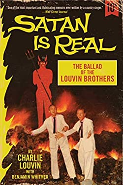 Satan Is Real: The Ballad of the Louvin Brothers 9780062069047