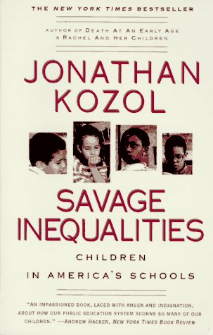 Savage Inequalities: Children in America's Schools 9780060974992