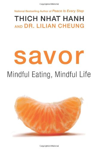 Savor: Mindful Eating, Mindful Life 9780061697708