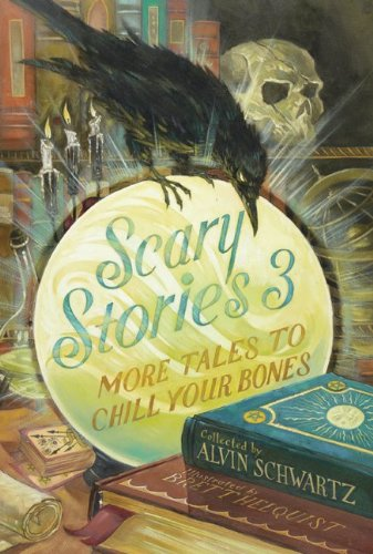 Scary Stories 3: More Tales to Chill Your Bones 9780060835231