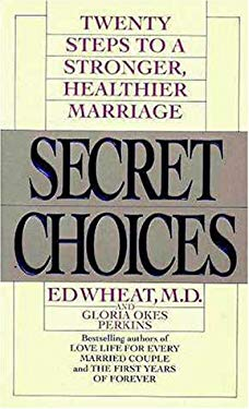 Secret Choices: Personal Decisions That Affect Your Marriage
