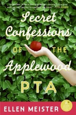 Secret Confessions of the Applewood PTA