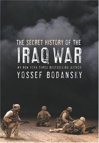 Secret History of the Iraq War 9780060736804