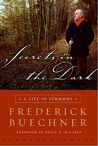 Secrets in the Dark: A Life in Sermons 9780060842482