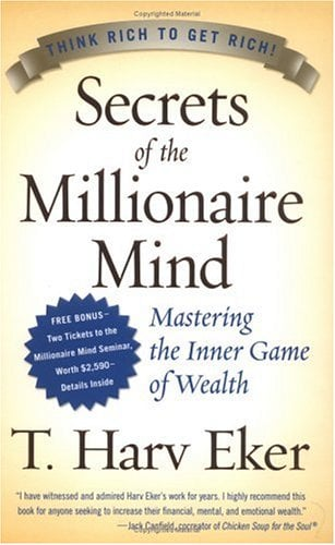 Secrets of the Millionaire Mind: Mastering the Inner Game of Wealth 9780060763282