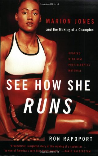 See How She Runs: Marion Jones and the Making of a Champion