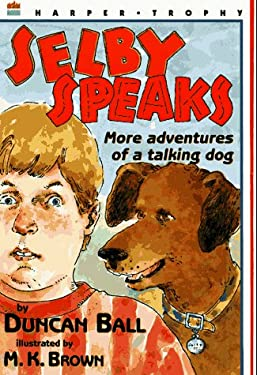 Selby Speaks: More Adventures of a Talking Dog