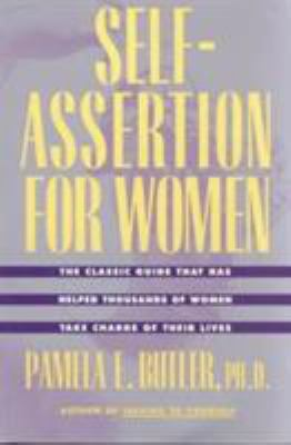 Self-Assertion for Women