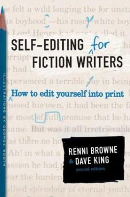 Self-Editing for Fiction Writers, Second Edition: How to Edit Yourself Into Print 9780060545697