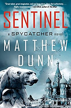 Sentinel: A Spycatcher Novel 9780062037923