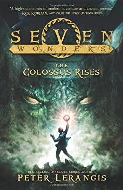 Seven Wonders Book 1: The Colossus Rises 9780062070401