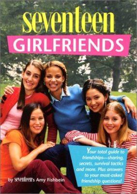Seventeen the Truth about Girlfriends