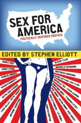 Sex for America: Politically Inspired Erotica