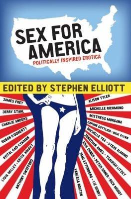Sex for America: Politically Inspired Erotica