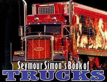 Seymour Simon's Book of Trucks