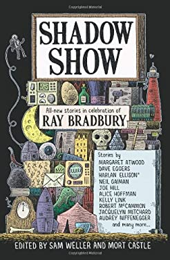 Shadow Show: All-New Stories in Celebration of Ray Bradbury 9780062122681