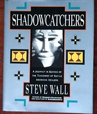 Shadowcatchers