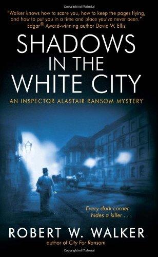 Shadows in the White City: An Inspector Alastair Ransom Mystery