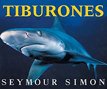 Sharks (Spanish Edition): Tiburones