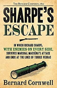 Sharpe's Escape: Richard Sharpe and the Bussaco Campaign, 1810 9780060561550