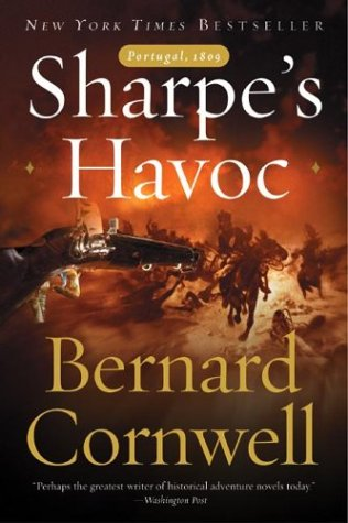 Sharpe's Havoc: Richard Sharpe and the Campaign in Northern Portugal, Spring 1809 9780060566708