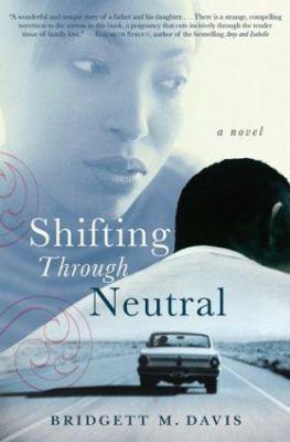 Shifting Through Neutral
