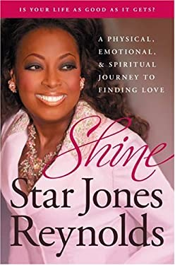 Shine: A Physical, Emotional, and Spiritual Journey to Finding Love